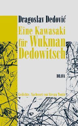 Eine Kawasaki für Wukman Dedowitsch von Dedovic,  Dragoslav, Schulte,  Bärbel, Tontic,  Stevan