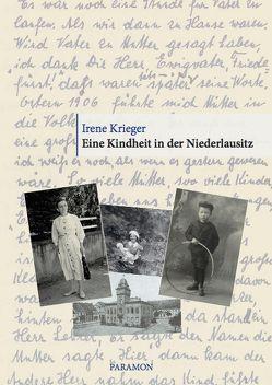 Eine Kindheit in der Niederlausitz von Krieger,  Irene