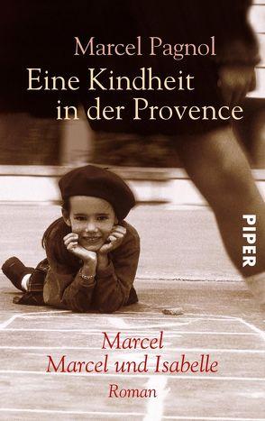 Eine Kindheit in der Provence von Pagnol,  Marcel, Wedekind,  Pamela