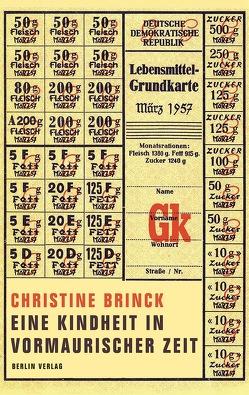 Eine Kindheit in vormaurischer Zeit von Brinck,  Christine