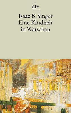 Eine Kindheit in Warschau von Polz,  Karin, Singer,  Isaac Bashevis