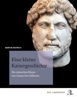 Eine kleine Kaisergeschichte von Dietrich,  Martin