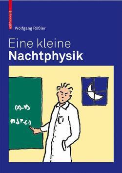Eine kleine Nachtphysik von Rössler,  Wolfgang