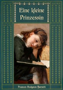 Eine kleine Prinzessin von Hodgson Burnett,  Frances, Weber,  Maria