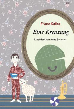 Eine Kreuzung von Kafka,  Franz, Sommer,  Anna