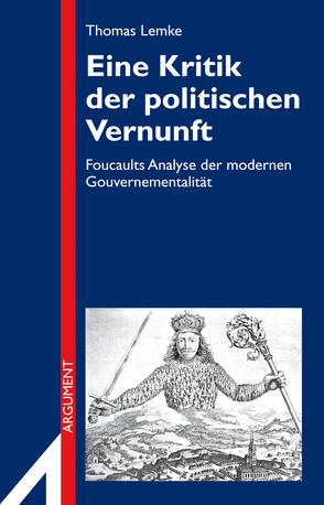 Eine Kritik der politischen Vernunft von Lemke,  Thomas