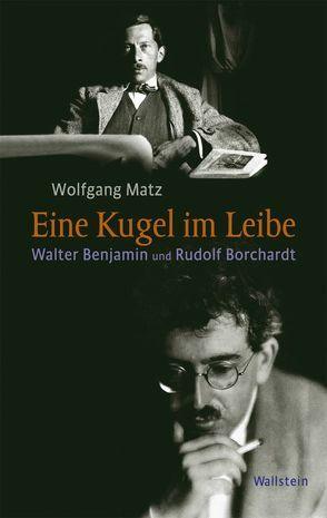 Eine Kugel im Leibe von Matz,  Wolfgang