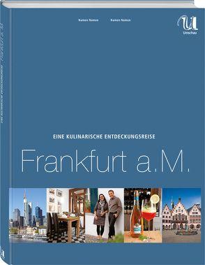 Eine kulinarische Entdeckungsreise Frankfurt a. M.