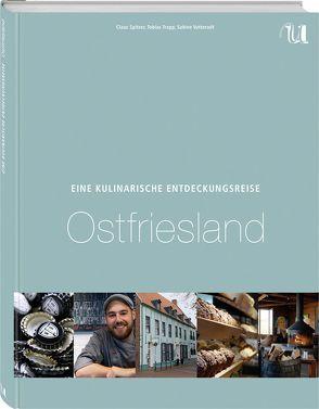 Eine Kulinarische Entdeckungsreise Ostfriesland und seine Inseln von Spitzer,  Claus, Trapp,  Tobias, Vatterodt,  Sabine