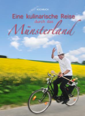 Eine kulinarische Reise durch das Münsterland von Hett,  Christa, Spangenberg,  Ralf