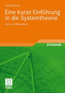 Eine kurze Einführung in die Systemtheorie von Döring,  Daniela