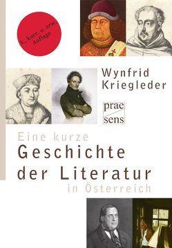 Eine kurze Geschichte der Literatur in Österreich von Kriegleder,  Wynfrid