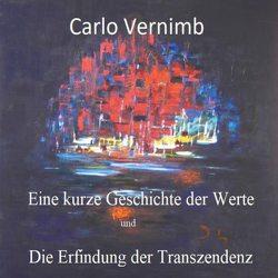 Eine kurze Geschichte der Werte von VERNIMB,  Carlo