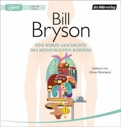 Eine kurze Geschichte des menschlichen Körpers von Bryson,  Bill, Rohrbeck,  Oliver, Vogel,  Sebastian