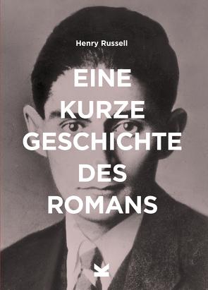 Eine kurze Geschichte des Romans von Russell,  Henry