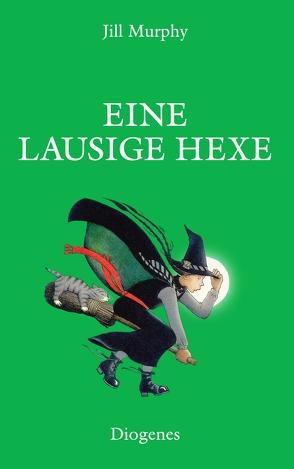 Eine lausige Hexe von Kösters,  Ursula, Murphy,  Jill