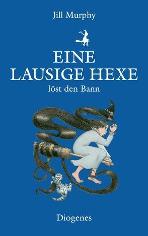 Eine lausige Hexe löst den Bann von Kösters,  Ursula, Murphy,  Jill