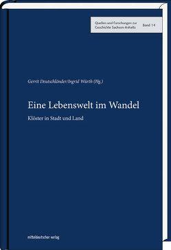Eine Lebenswelt im Wandel von Deutschländer,  Gerrit, Würth,  Ingrid