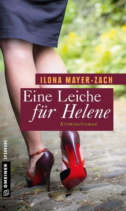 Eine Leiche für Helene von Mayer-Zach,  Ilona