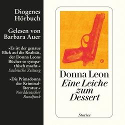 Eine Leiche zum Dessert von Auer,  Barbara, Leon,  Donna, Seibicke,  Christa E.