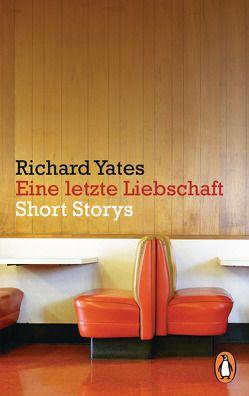 Eine letzte Liebschaft von Gunkel,  Thomas, Yates,  Richard