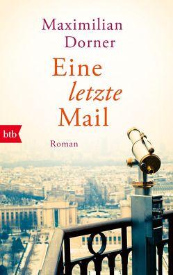 Eine letzte Mail von Dorner,  Maximilian