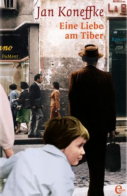 Eine Liebe am Tiber von Koneffke,  Jan
