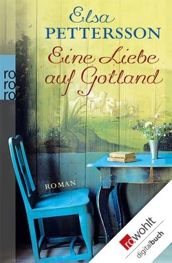 Eine Liebe auf Gotland von Pettersson,  Elsa