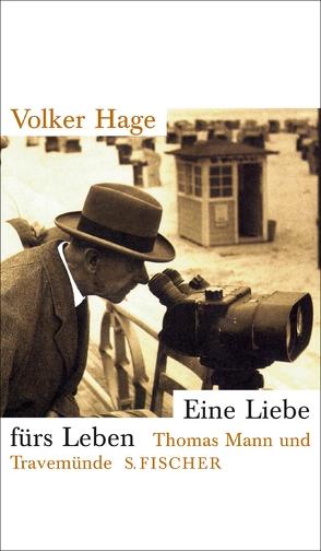 Eine Liebe fürs Leben von Hage,  Volker