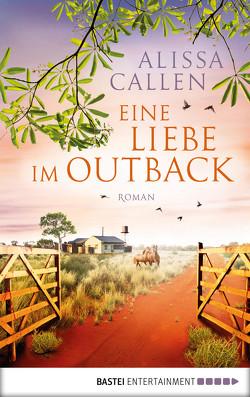 Eine Liebe im Outback von Anders,  Irene, Callen,  Alissa