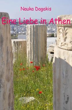 Eine Liebe in Athen von Dagakis,  Nauka