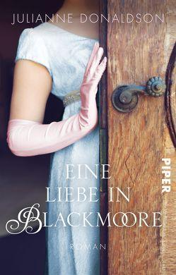 Eine Liebe in Blackmoore von Donaldson,  Julianne, Lichtblau,  Heidi