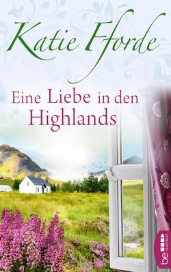 Eine Liebe in den Highlands von Fforde,  Katie, Link,  Michaela