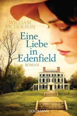 Eine Liebe in Edenfield von Bezzenberger,  Marie-Luise, Nicholson,  William