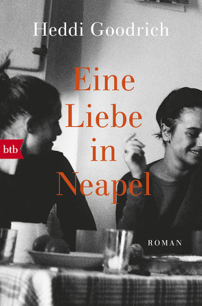 Eine Liebe in Neapel von Goodrich,  Heddi, Schwaab,  Judith
