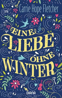 Eine Liebe ohne Winter von Brammertz,  Ute, Fletcher,  Carrie Hope