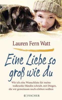 Eine Liebe so groß wie du von Wais,  Johanna, Watt,  Lauren Fern