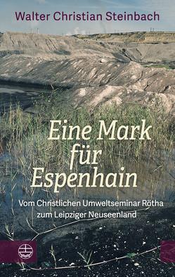 Eine Mark für Espenhain von Steinbach,  Walter Christian