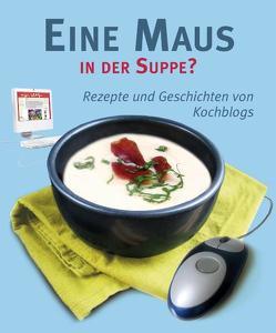 Eine Maus in der Suppe? von Horn,  Sönke