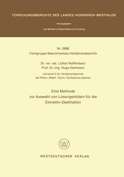 Eine Methode zur Auswahl von Lösungsmitteln für die Extraktiv-Destillation von Rafflenbeul,  Lothar