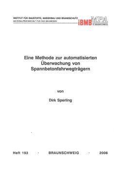 Eine Methode zur automatisierten Überwachung von Spannbetonfahrwegträgern von Sperling,  Dirk