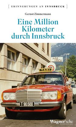 Eine Million Kilometer durch Innsbruck von Zimmermann,  Gernot