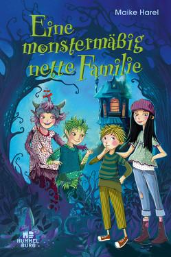 Eine monstermäßig nette Familie von Gotzen-Beek,  Betina, Harel,  Maike