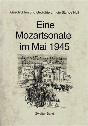 Eine Mozartsonate im Mai 1945