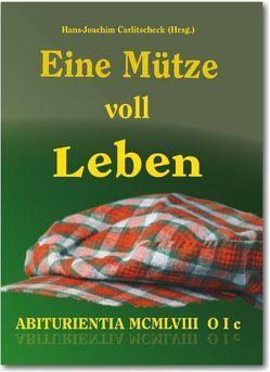 Eine Mütze voll Leben von Carlitscheck,  Hans-Joachim
