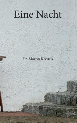 Eine Nacht von Kreuels,  Martin