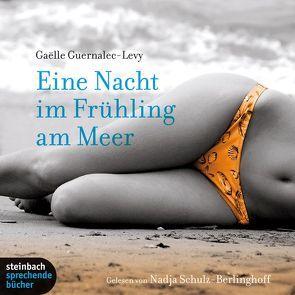 Eine Nacht im Frühling am Meer von Guernalec-Levy,  Gaëlle, Schulz-Berlinghoff,  Nadja