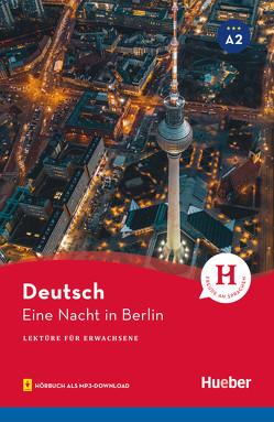 Eine Nacht in Berlin von Luger,  Urs