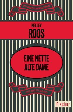 Eine nette alte Dame von Roos,  Kelley, Walter,  Renate von