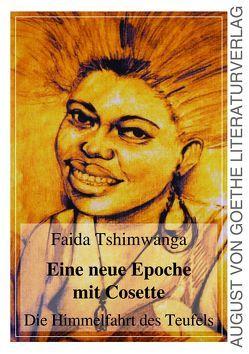Eine neue Epoche mit Cosette von Tshimwanga,  Faida